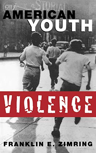9780195121452: American Youth Violence (Studies in Crime and Public Policy)