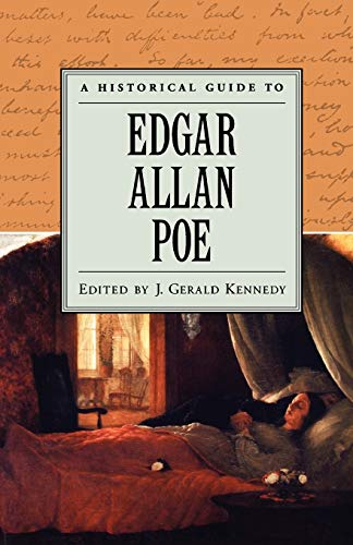 A Historical Guide to Edgar Allan Poe: J. Gerald Kennedy