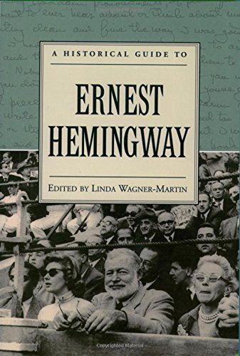 9780195121513: A Historical Guide to Ernest Hemingway (Historical Guides to American Authors)