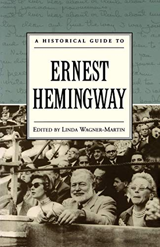 9780195121520: A Historical Guide to Ernest Hemingway (Historical Guides to American Authors)