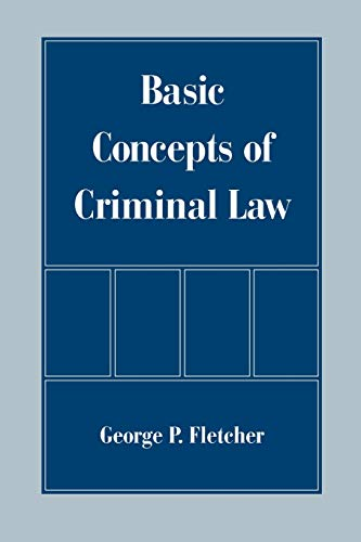 9780195121711: Basic Concepts of Criminal Law