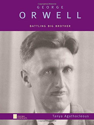 9780195121858: George Orwell: Battling Big Brother (Oxford Portraits)