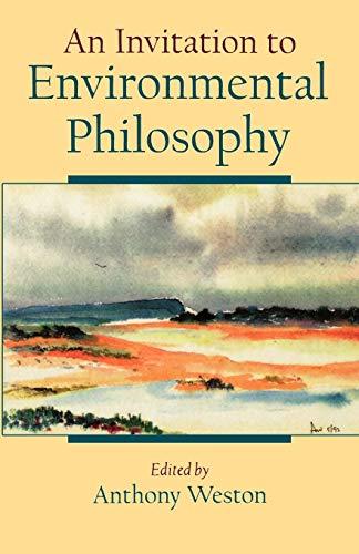 9780195122046: An Invitation to Environmental Philosophy