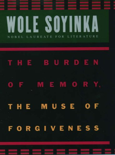 9780195122053: The Burden of Memory, the Muse of Forgiveness (W.E.B. Du Bois Institute Series)