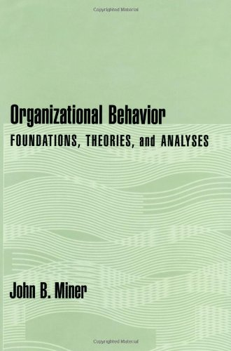 9780195122145: Organizational Behavior: Foundations, Theories and Analyses