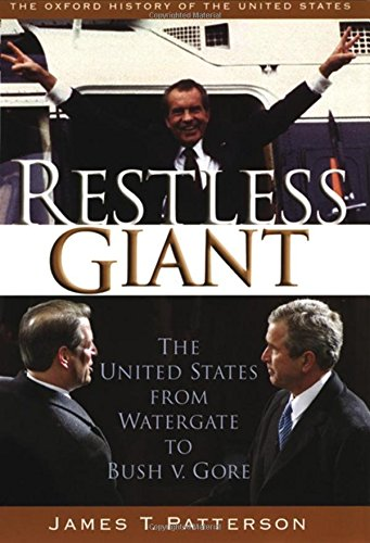 Restless Giant: United States From Watergate to Bush V. Gore Ohus