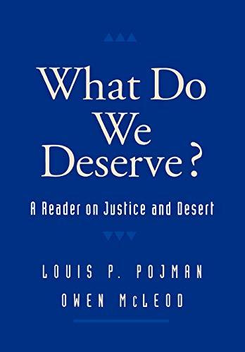 What Do We Deserve?: A Reader on