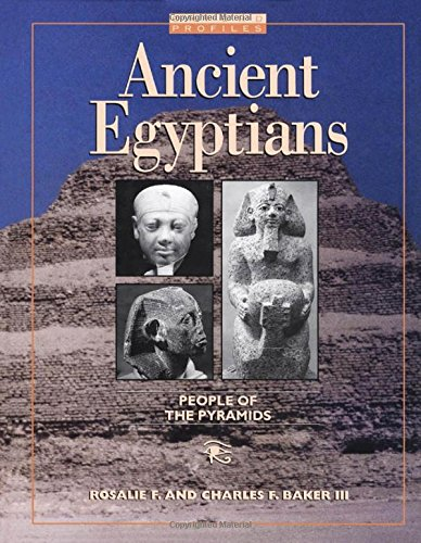 Ancient Egyptians: People of the Pyramids (Hardback): Baker