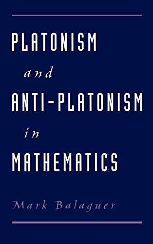9780195122305: Platonism and Anti-Platonism in Mathematics