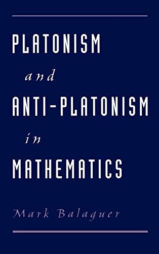 9780195122305: Platonism and Anti-Platonism in Mathematics