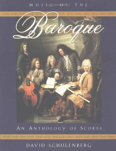 9780195122336: Music of the Baroque: An Anthology of Scores