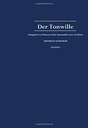 Der Tonwille: Pamphlets in Witness of the Immutable Laws of Music, Volume I: Issues 1-5 (1921-1923)...