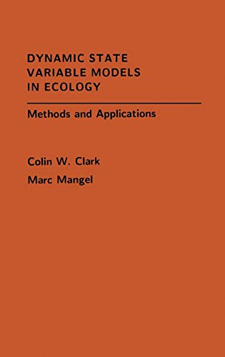9780195122664: Dynamic State Variable Models in Ecology: Methods and Applications (Oxford Series in Ecology and Evolution)