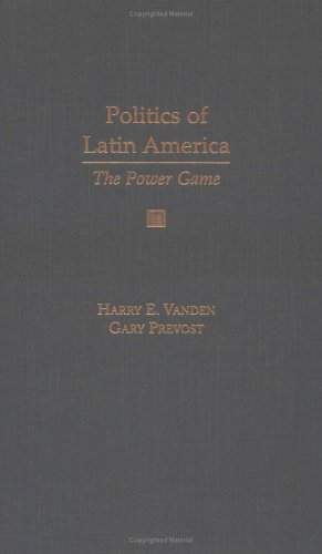 9780195123166: Politics of Latin America: The Power Game