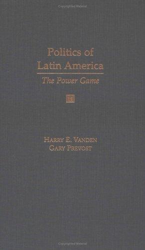 9780195123166: Politics of Latin America: The Power Game