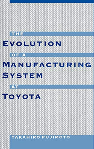 9780195123203: The Evolution of a Manufacturing System at Toyota