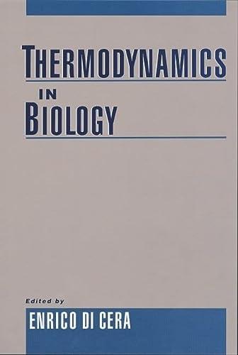 9780195123272: Thermodynamics in Biology