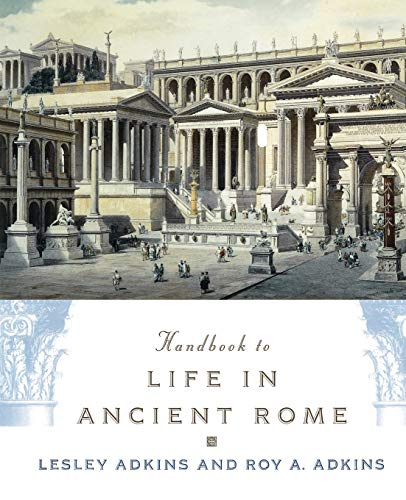 9780195123326: Handbook to Life in Ancient Rome