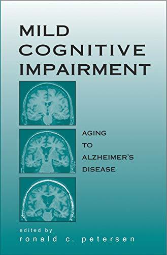 9780195123425: Mild Cognitive Impairment: Aging to Alzheimer's Disease (Medicine)