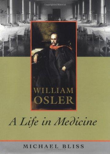 9780195123463: William Osler: A Life in Medicine