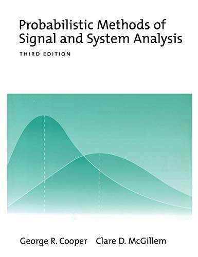 9780195123548: Probabilistic Methods of Signal and System Analysis (The Oxford Series in Electrical and Computer Engineering)