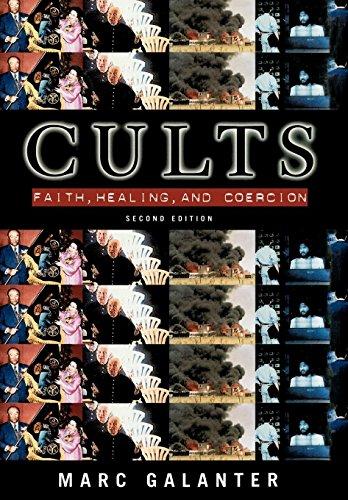 9780195123692: Cults: Faith, Healing and Coercion