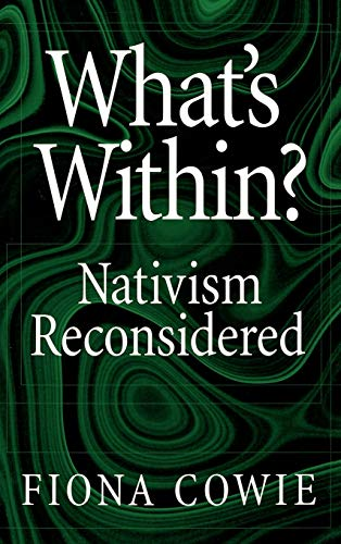 9780195123845: What's Within?: Nativism Reconsidered (Philosophy of Mind)