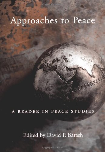 9780195123869: Approaches to Peace: A Reader in Peace Studies