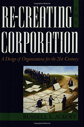 9780195123876: Re-Creating the Corporation: A Design of Organizations for the 21st Century