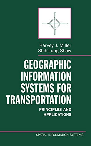 9780195123944: Geographic Information Systems for Transportation: Principles and Applications (Spatial Information Systems)