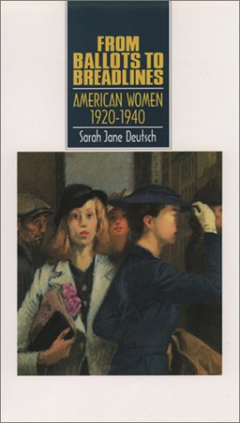 9780195124064: From Ballots to Breadlines: American Women 1920-1940 (Young Oxford History of Women in the United States , Vol 8)