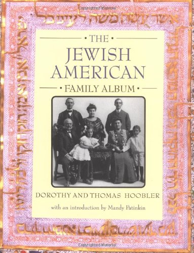 9780195124170: The Jewish American Family Album (American Family Albums)