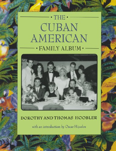 9780195124255: The Cuban American Family Album (American Family Albums)