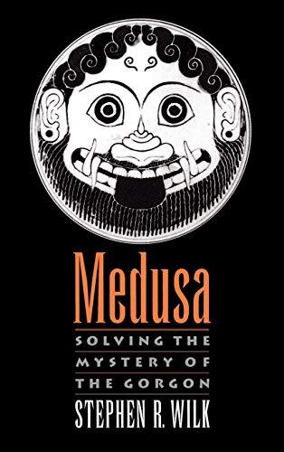 9780195124316: Medusa: Solving the Mystery of the Gorgon
