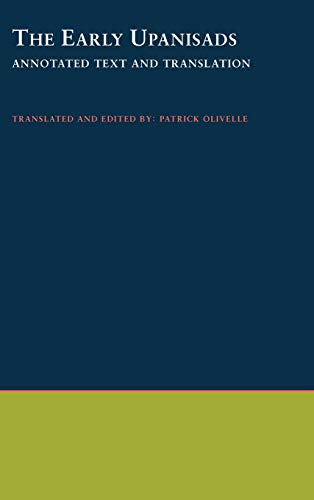 The Early Upanisads: Annotated Text and Translation: olivelle,patrick