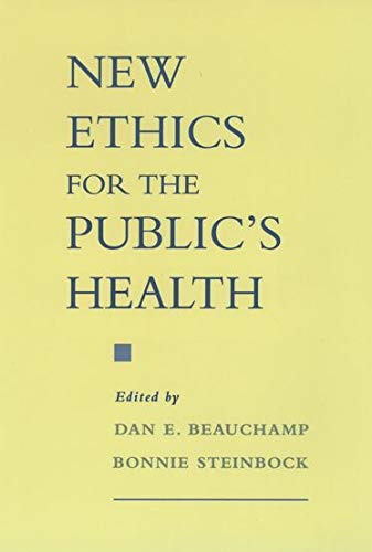 9780195124392: New Ethics for the Public's Health