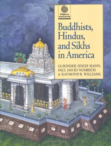 Buddhists, Hindus, and Sikhs in America (Religion in American Life): Mann, Gurinder Singh, Numrich,...