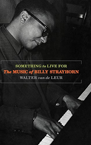 9780195124484: Something to Live For: The Music of Billy Strayhorn