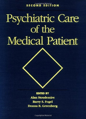 9780195124521: Psychiatric Care of the Medical Patient