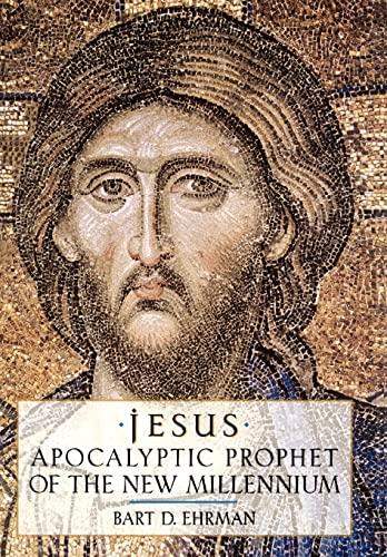 9780195124736: Jesus: Apocalyptic Prophet of the New Millennium
