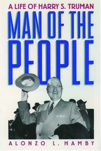 9780195124972: Man of the People: A Life of Harry S. Truman (Oxford Paperbacks)