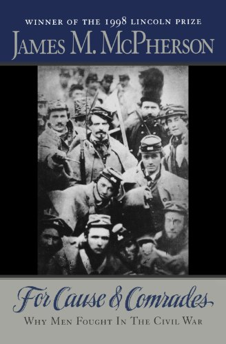 9780195124996: For Cause and Comrades: Why Men Fought in the Civil War
