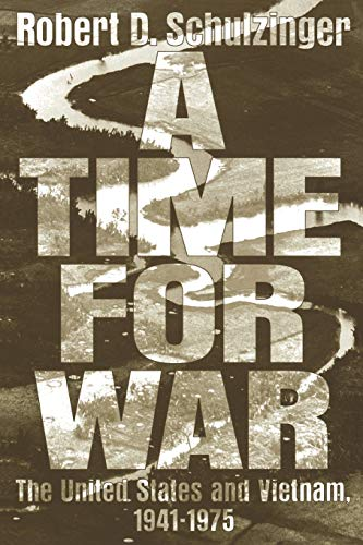 9780195125016: A Time for War: The United States and Vietnam, 1941-1975