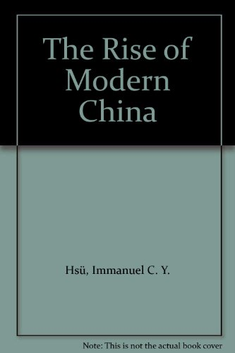 9780195125030: The Rise of Modern China