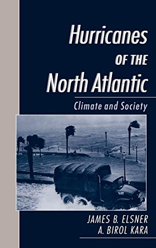 9780195125085: Hurricanes of the North Atlantic: Climate and Society