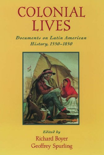 9780195125115: Colonial Lives: Documents on Latin American History, 1550-1850
