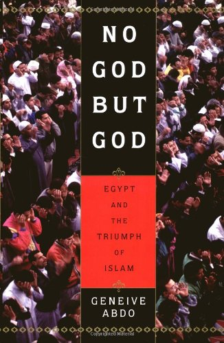9780195125405: No God but God: Egypt and the Triumph of Islam