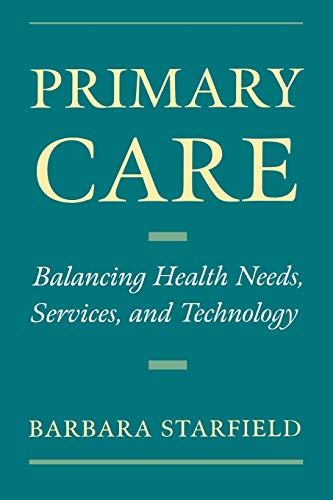 9780195125436: Primary Care: Balancing Health Needs, Services and Technology (Religion in America)