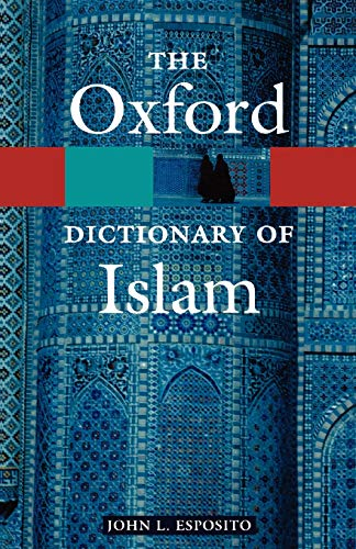 9780195125597: The Oxford Dictionary of Islam (Oxford Quick Reference)