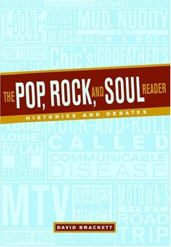 9780195125719: The Pop, Rock, and Soul Reader: Histories and Debates